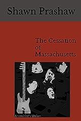 The Cessation of Massachusetts Kindle Edition