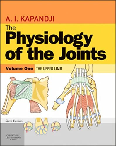The Physiology Of The Joints Volume 1 Upper Limb 6e