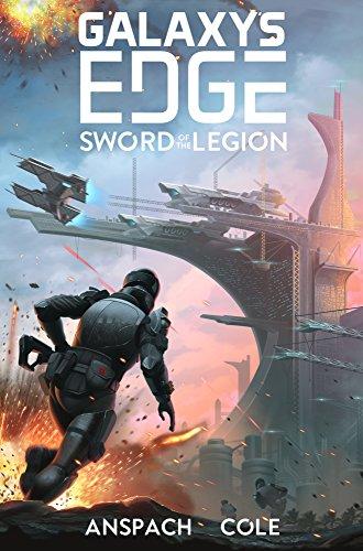 Sword of the Legion (Galaxy's Edge Book -