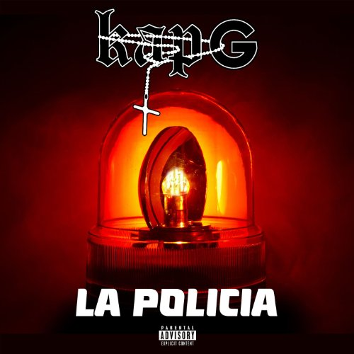 La Policia [Explicit]