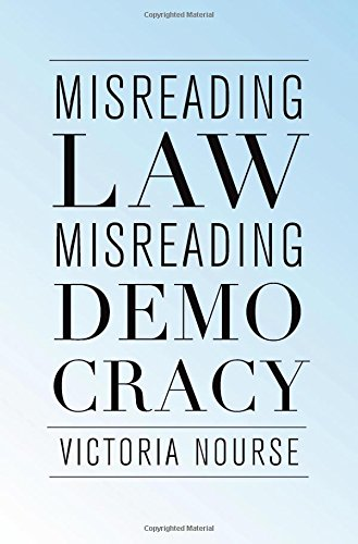 Misreading Law, Misreading Democracy