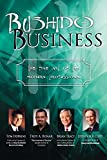 img - for Bushido Business: The Fine Art of the Modern Professional book / textbook / text book