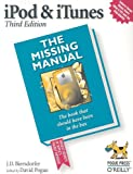 iPod and iTunes: The Missing Manual, Biersdorfer, 0596008775