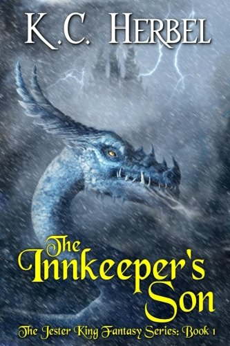The Innkeeper's Son: The Jester King Fantasy Series: Book One (Volume ()