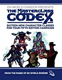 img - for The Masterclass Codex: Sixteen New Character Classes For Your Fifth Edition Campaign book / textbook / text book