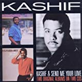 Kashif / Send Me Your Love