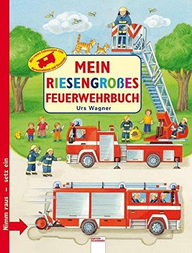 Mein riesengrosses Feuerwehrbuch