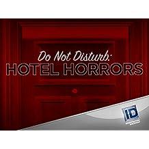 Do Not Disturb Hotel Horrors Season 1