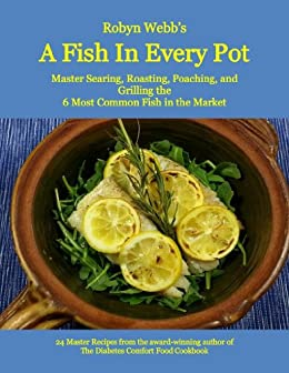 A Fish in Every Pot by [Webb, Robyn]