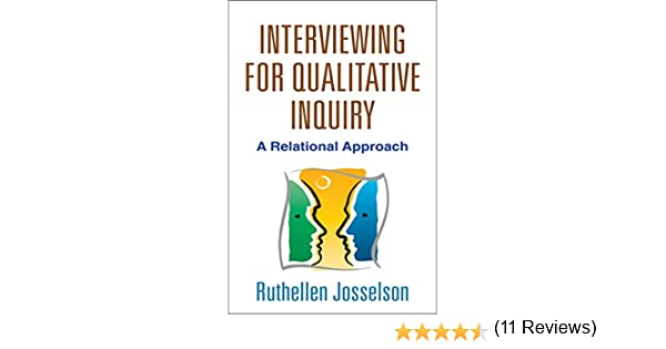 Interviewing for Qualitative Inquiry: A Relational Approach (English Edition) eBook: Josselson, Ruthellen: Amazon.es: Tienda Kindle