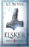 Elsker: The Elsker Saga: Book One by  ST Bende in stock, buy online here