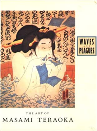 Waves and Plagues: The Art of Masami Teraoka