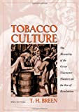 Tobacco Culture: The Mentality of the Great