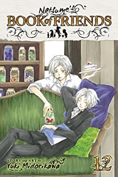 Natsume's Book of Friends, Vol. 12 (Natsume's Book of Friends) by [Midorikawa, Yuki]