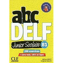 abc DELF - Junior scolaire B1: 200 exercices + Livre-web, 100 % en ligne (1 DVD)