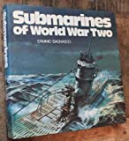 Front cover for the book Submarines of World War Two by Erminio Bagnasco