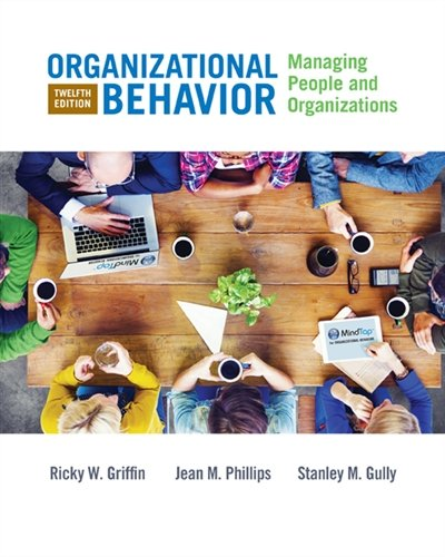 130550139X - Organizational Behavior: Managing People and Organizations