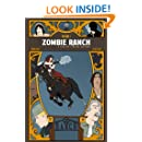Zombie Ranch: A Tale of a Weird New West, Volume 1