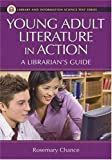 Young Adult Literature in Action, Rosemary Chance, 1591585554