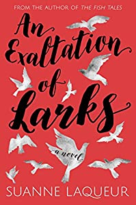 An Exaltation Of Larks by Suanne Laqueur ebook deal