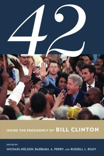 Bill Clinton Case (42: Inside the Presidency of Bill Clinton (Miller Center of Public Affairs Books))