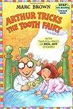 Arthur Tricks the Tooth Fairy