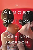Kyпить The Almost Sisters: A Novel на Amazon.com