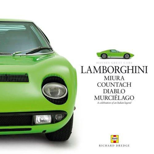 Lamborghini: Miura Countach Diablo Murcielago (Haynes Great Cars)