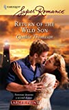 Return of the Wild Son, Cynthia Thomason, 0373782284