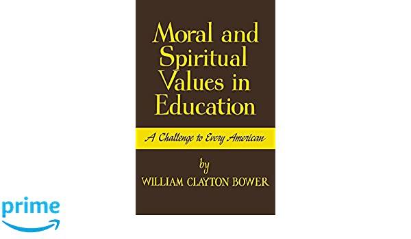 Moral and spiritual values in education