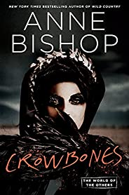 Crowbones (World of the Others Book 3) (English Edition)