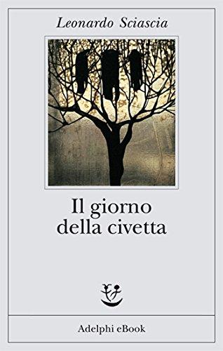 Il giorno della civetta (Gli Adelphi) (Italian Edition)