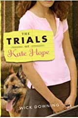 The Trials of Kate Hope Kindle Edition
