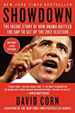 img - for Showdown: The Inside Story of How Obama Battled the GOP to Set Up the 2012 Election book / textbook / text book
