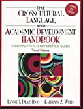 The Crosscultural Language and Academic Development Handbook: A Complete K - 12 Reference Guide -- Third 3rd Edition