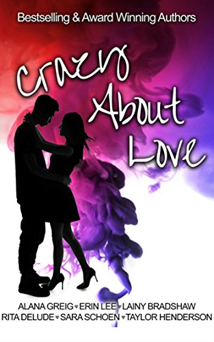 Crazy About Love: A Crazy Ink anthology
