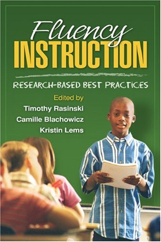 Fluency Instruction: Research-Based Best Practices