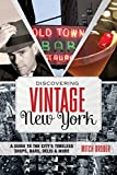 vintage shops - Discovering Vintage New York: A Guide To The City's Timeless Shops, Bars, Delis & More