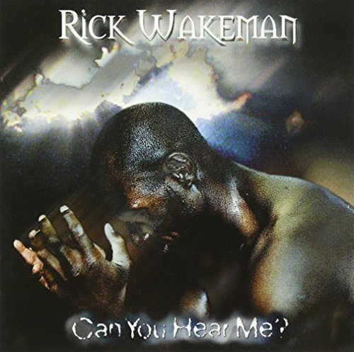 CD : Rick Wakeman - Can You Hear Me (United Kingdom - Import)