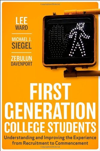 First-Generation College Students: Understanding and Improving the Experience from Recruitment to Commencement by Lee Ward (2012-07-10)