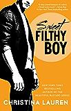 Sweet Filthy Boy (Wild Seasons)