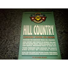 Hill Country (The Texas Monthly Guidebooks)