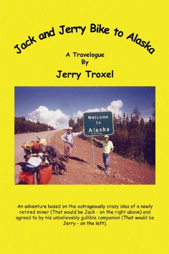 Jack and Jerry Bike to Alaska