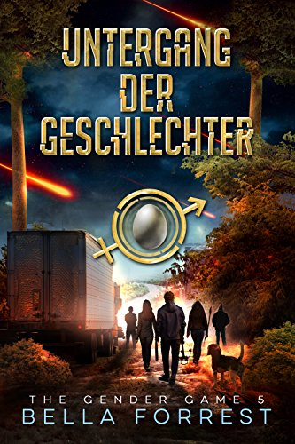 The Gender Game 5: Untergang der Geschlechter (The Gender Game: Machtspiel der Geschlechter) (German Edition)
