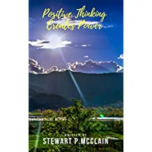 Positive Thinking Creates Power