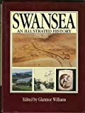 Swansea : An Illustrated History, , 0715407147