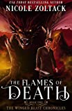 The Flames of Death (The Winged Beast Chronicles Book 1)