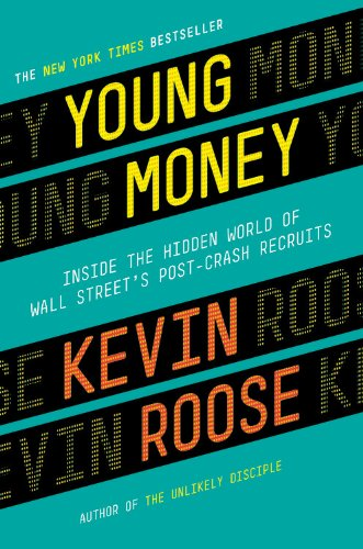Download Young Money: Inside the Hidden World of Wall Street's Post-Crash Recruits pdf epub