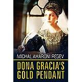 Doña Gracia's Gold Pendant: A Historical Fiction Novel