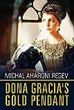 #6: Doña Gracia's Gold Pendant: A Historical Fiction Novel